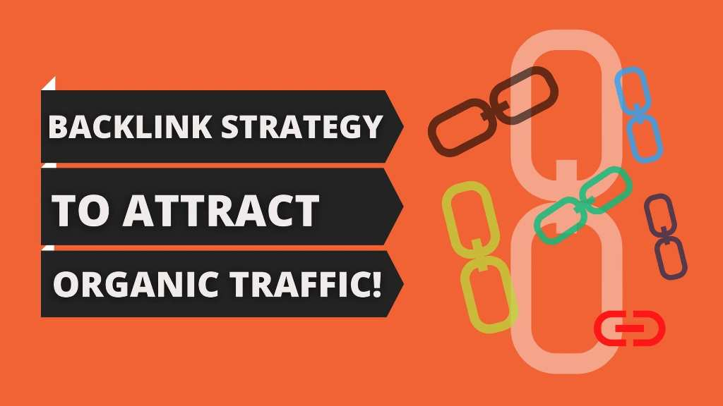 how to attract organic backlinks