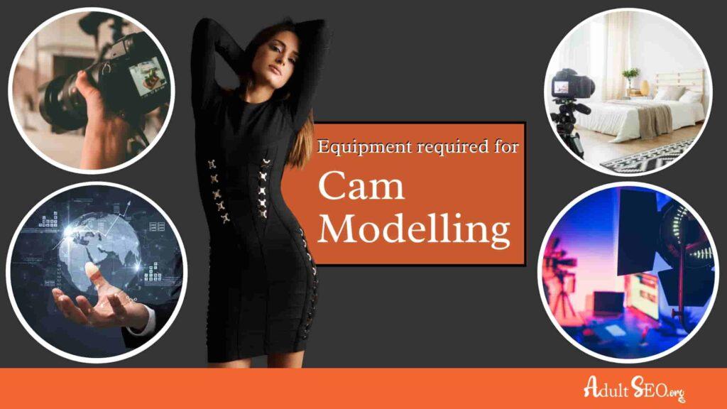 Best Equipment For Cam Models